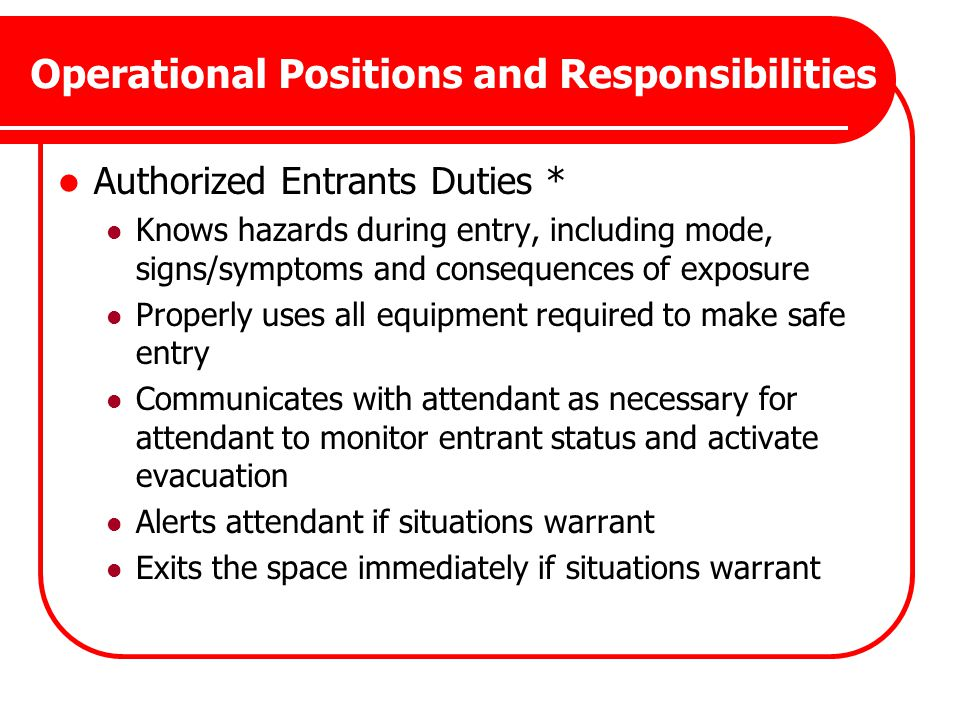 Operational Positions and Responsibilities
