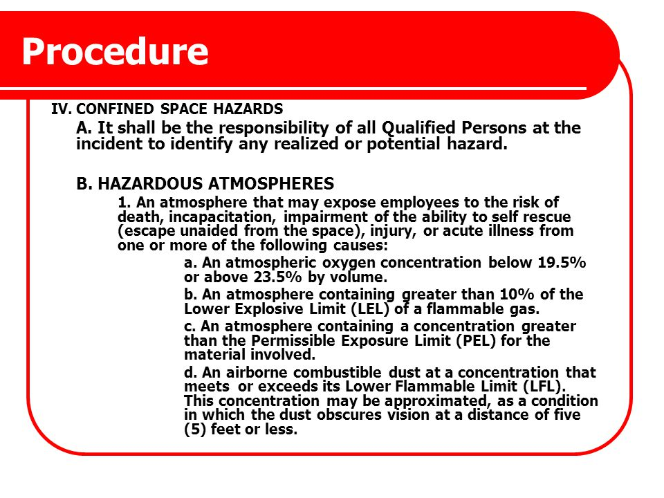 Procedure IV. CONFINED SPACE HAZARDS.