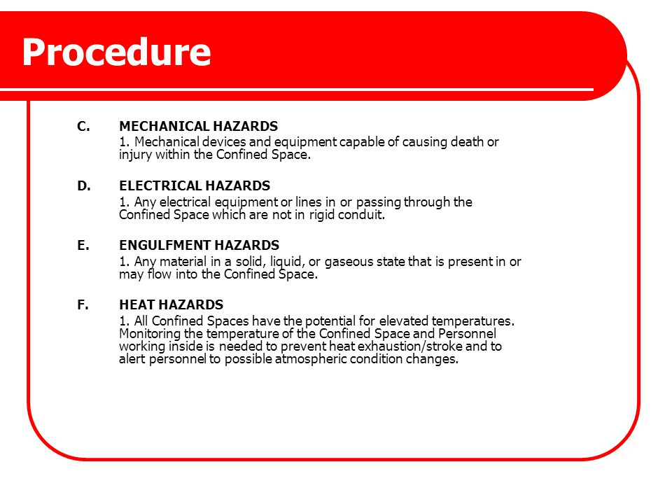 Procedure C. MECHANICAL HAZARDS