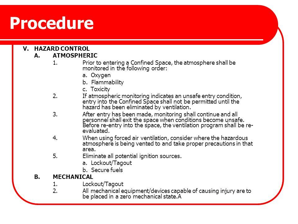 Procedure V. HAZARD CONTROL A. ATMOSPHERIC