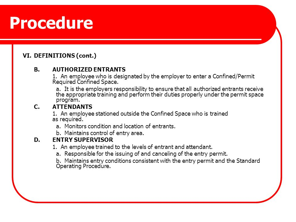 Procedure VI. DEFINITIONS (cont.) B. AUTHORIZED ENTRANTS
