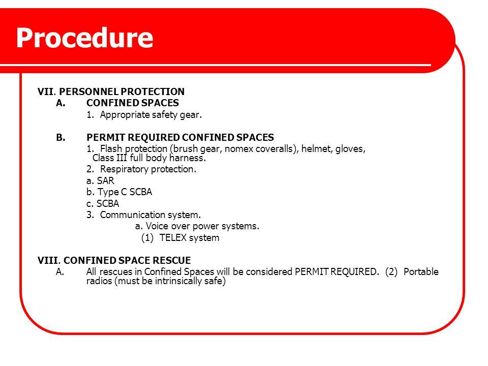 Procedure VII. PERSONNEL PROTECTION A. CONFINED SPACES