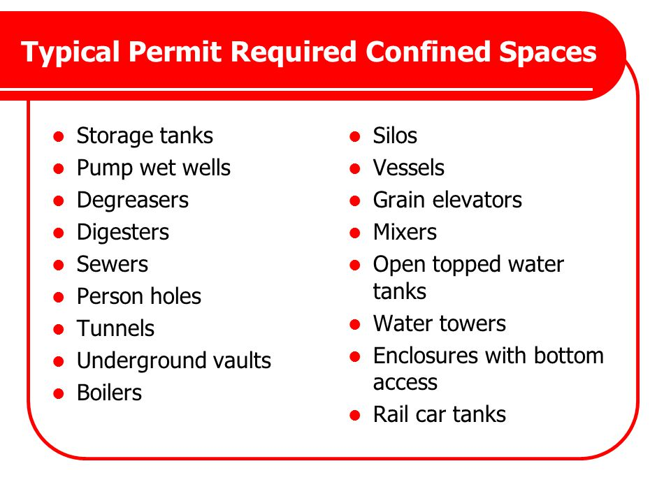 Typical Permit Required Confined Spaces