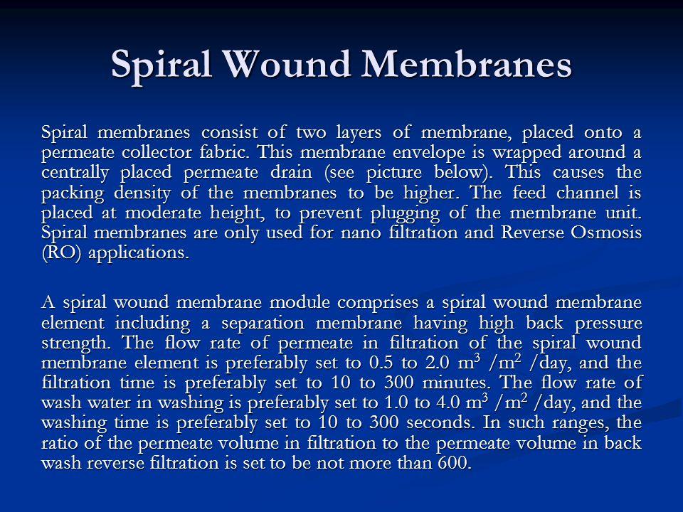Spiral Wound Membranes