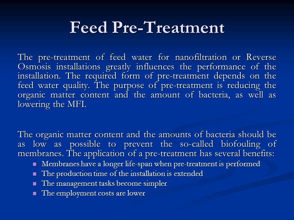 Feed Pre-Treatment