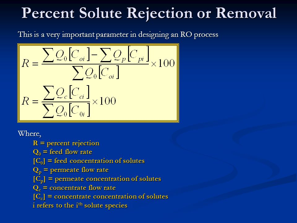 Percent Solute Rejection or Removal