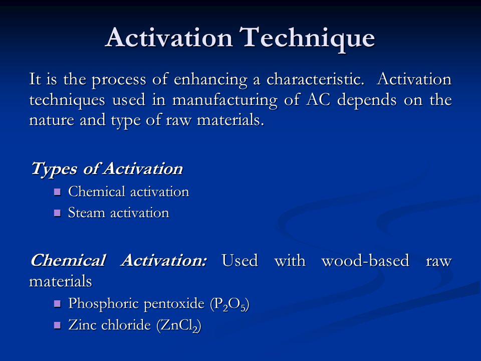 Activation Technique