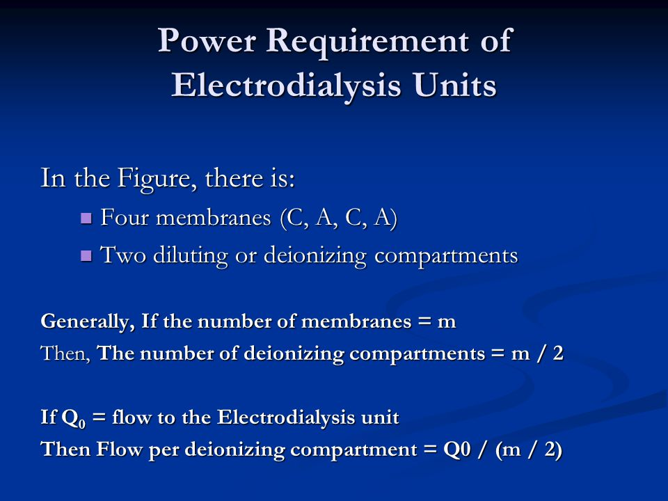 Power Requirement of Electrodialysis Units