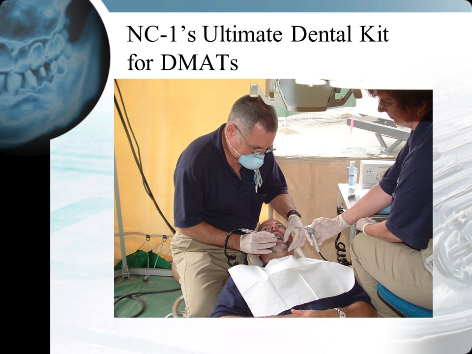 NC-1's Ultimate Dental Kit for DMATs