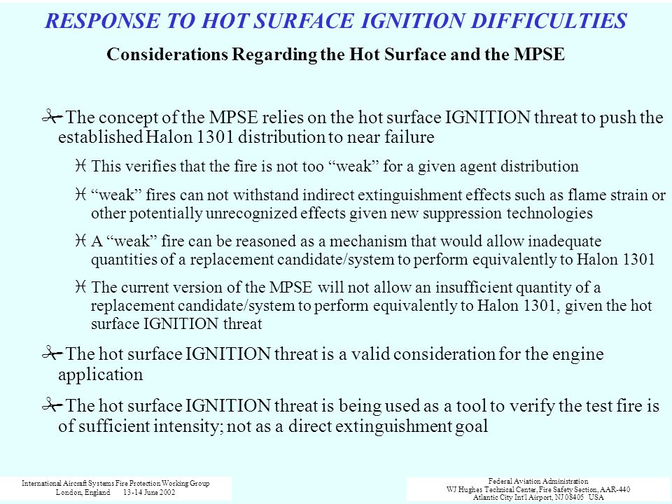 Considerations Regarding the Hot Surface and the MPSE
