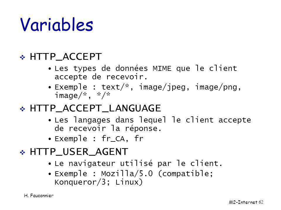 Variables HTTP_ACCEPT HTTP_ACCEPT_LANGUAGE HTTP_USER_AGENT