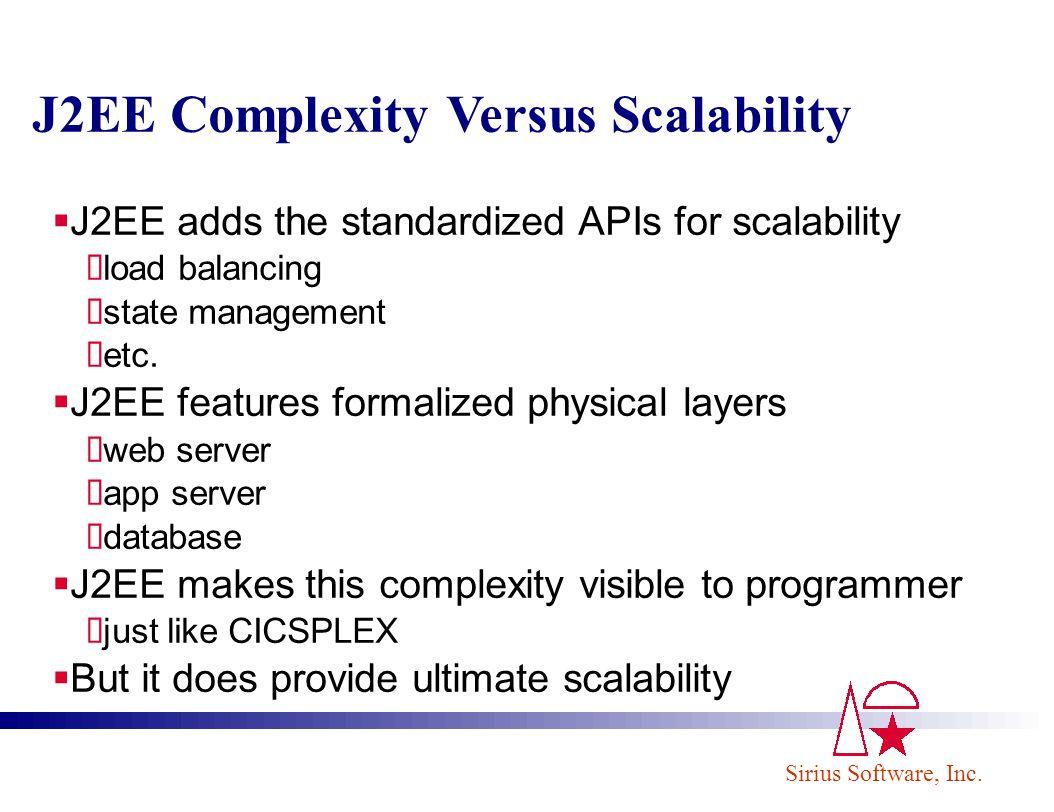 J2EE Complexity Versus Scalability