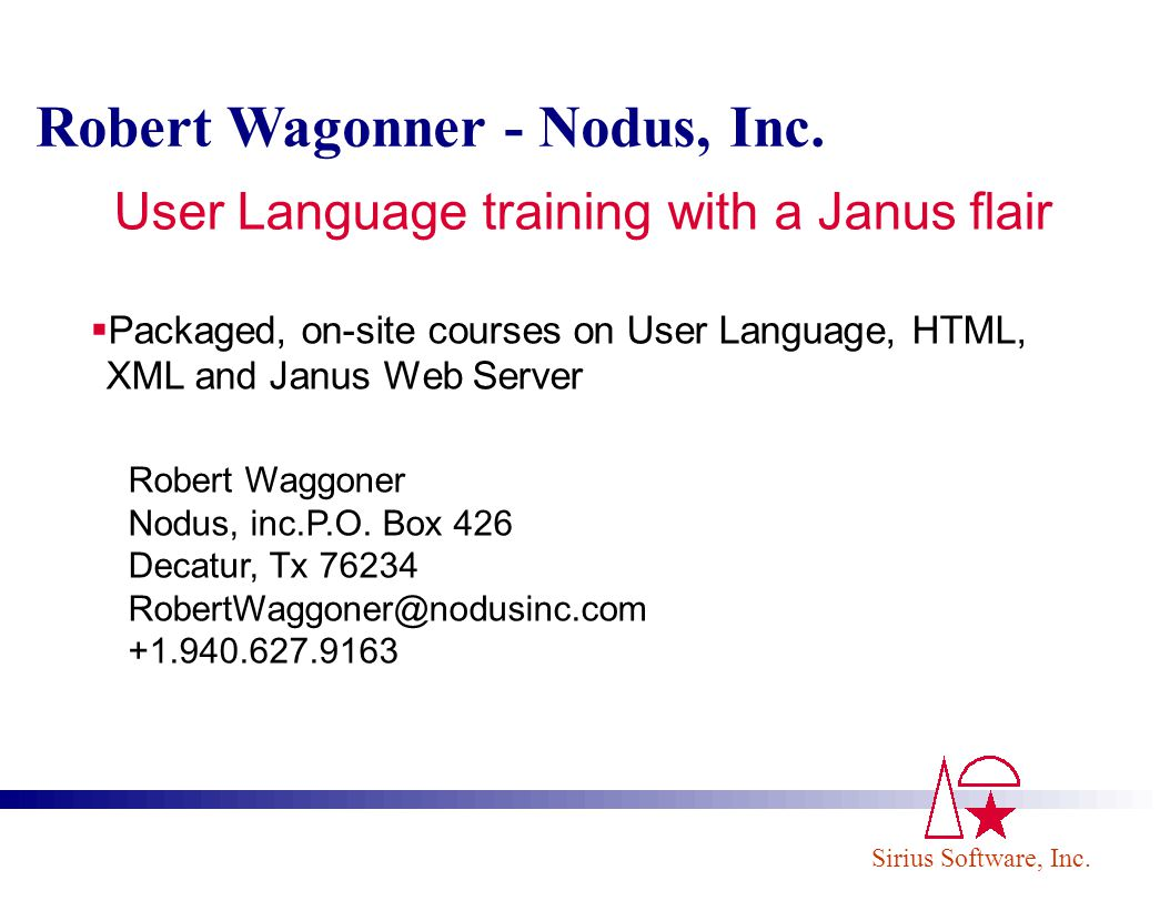 User Language training with a Janus flair
