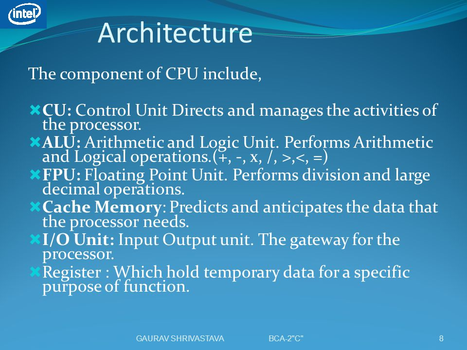 Architecture The component of CPU include,
