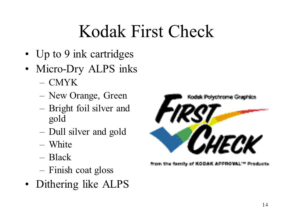 Kodak First Check Up to 9 ink cartridges Micro-Dry ALPS inks