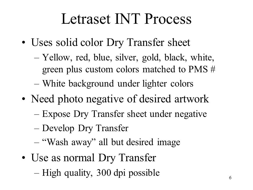 Letraset INT Process Uses solid color Dry Transfer sheet