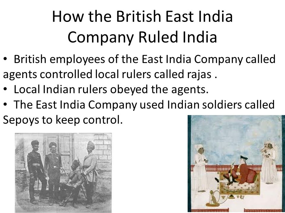 How the British East India Company Ruled India