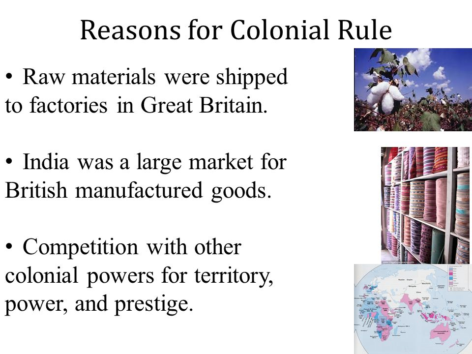 Reasons for Colonial Rule