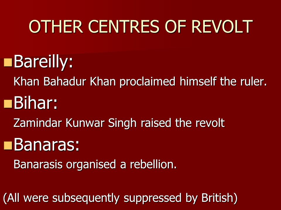 OTHER CENTRES OF REVOLT