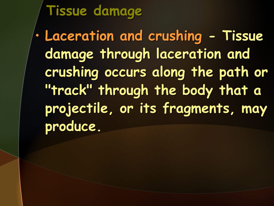 Tissue damage