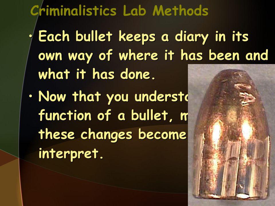 Criminalistics Lab Methods