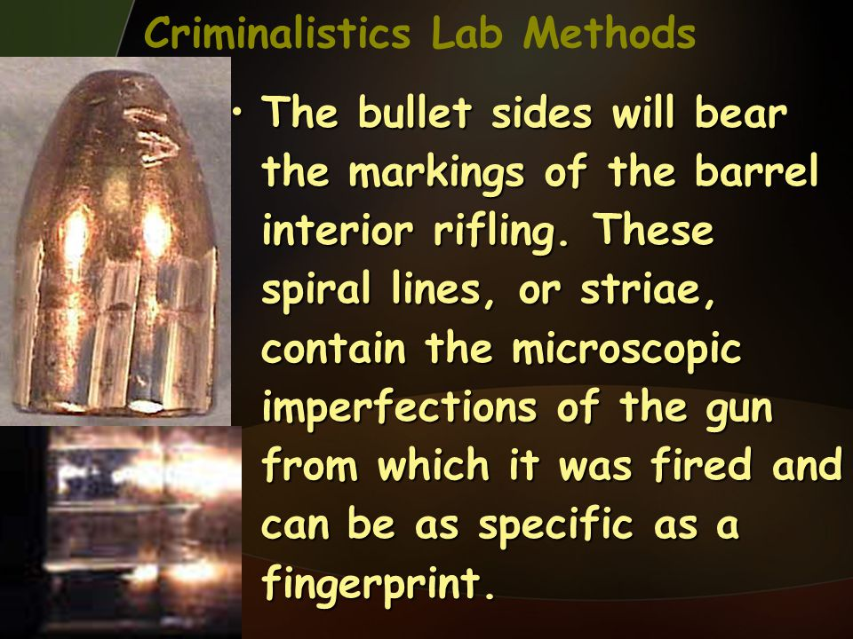 Criminalistics Lab Methods