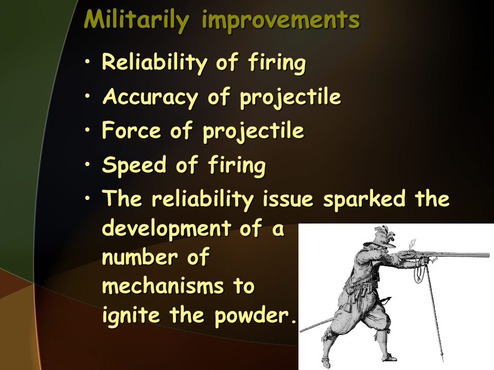 Militarily improvements