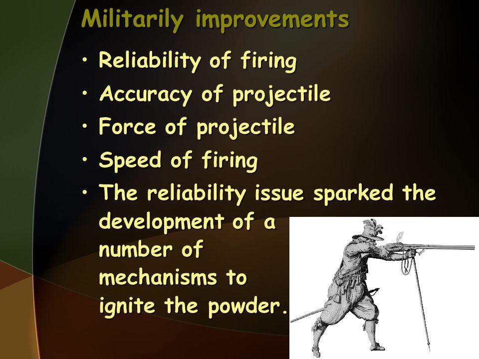 Militarily improvements