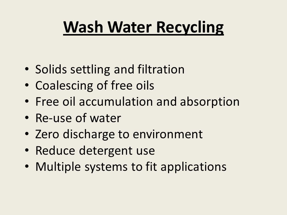 Wash Water Recycling Solids settling and filtration