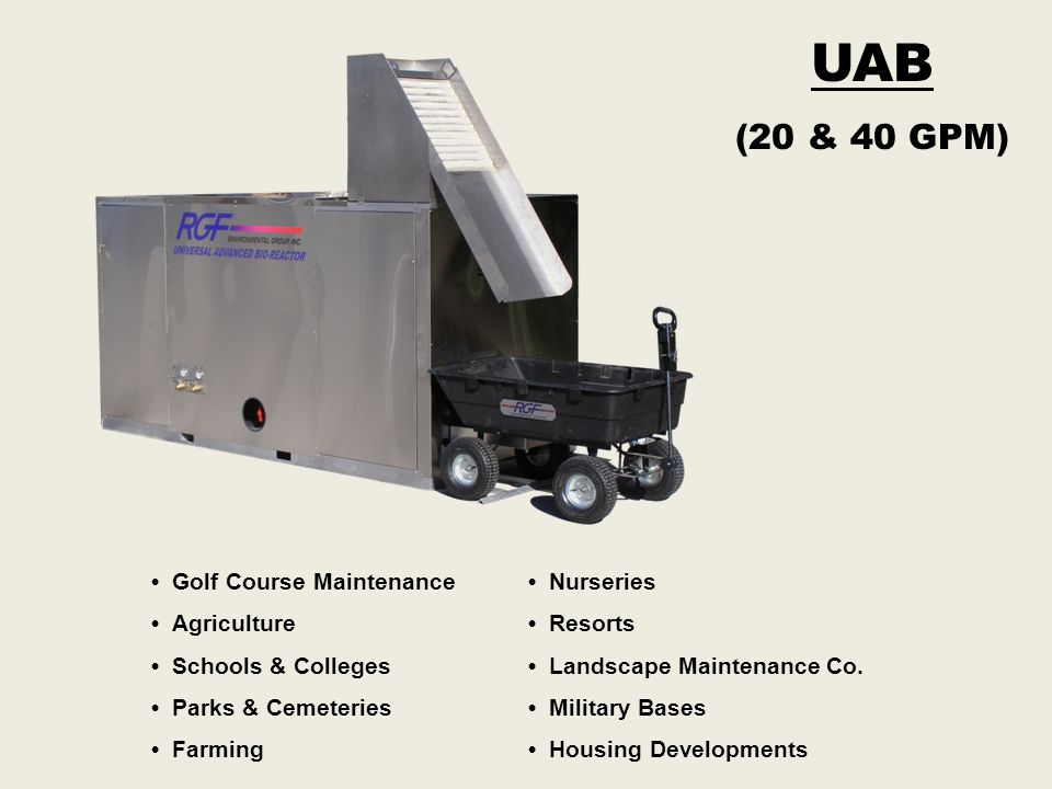 UAB (20 & 40 GPM) • Golf Course Maintenance • Agriculture