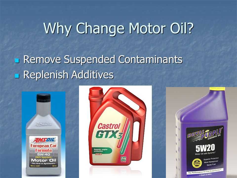 Why Change Motor Oil Remove Suspended Contaminants