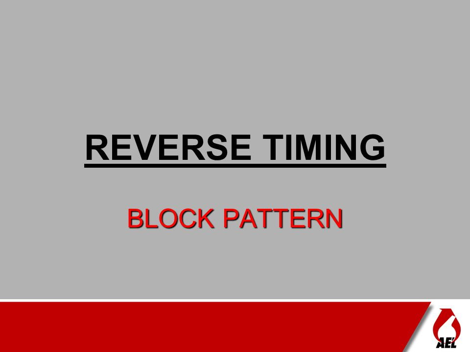 REVERSE TIMING BLOCK PATTERN