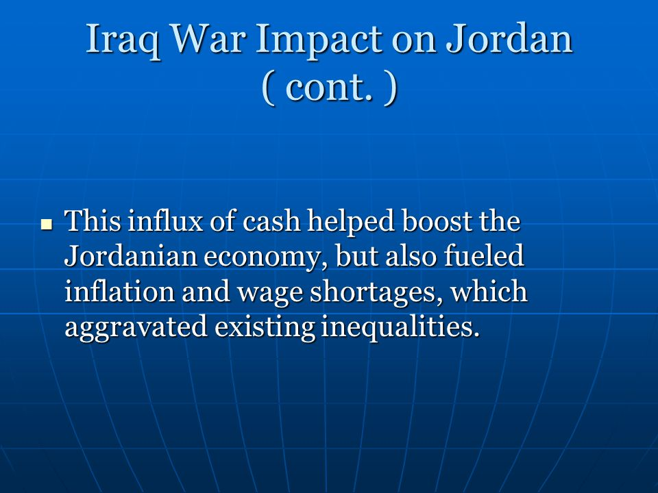 Iraq War Impact on Jordan ( cont. )