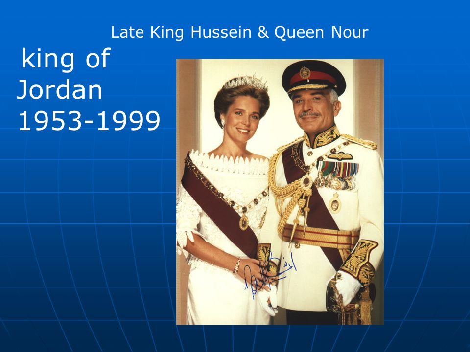 Late King Hussein & Queen Nour
