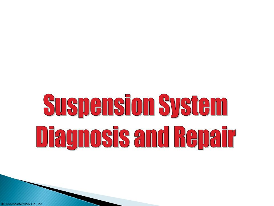 Suspension System Diagnosis and Repair