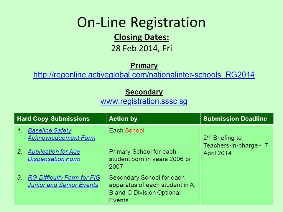 On-Line Registration Closing Dates: 28 Feb 2014, Fri