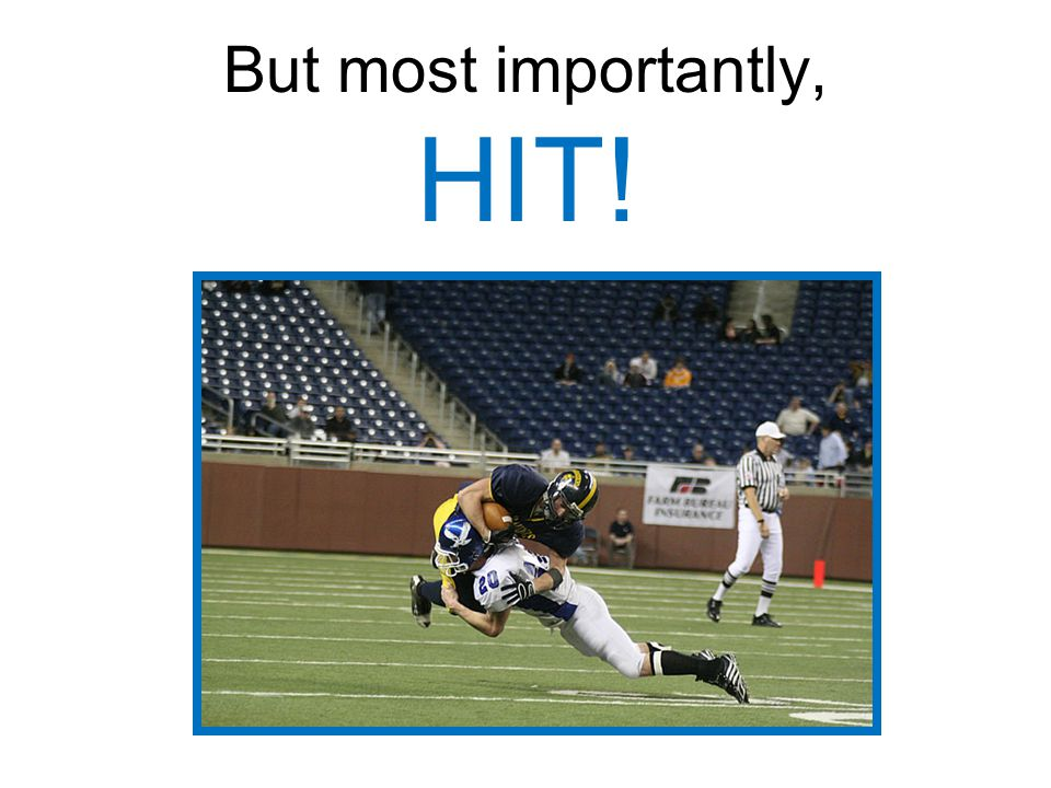 But most importantly, HIT!