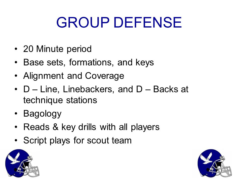 GROUP DEFENSE 20 Minute period Base sets, formations, and keys