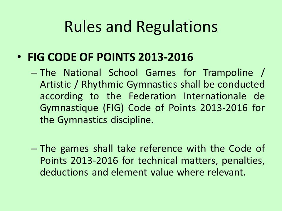 Rules and Regulations FIG CODE OF POINTS 2013-2016