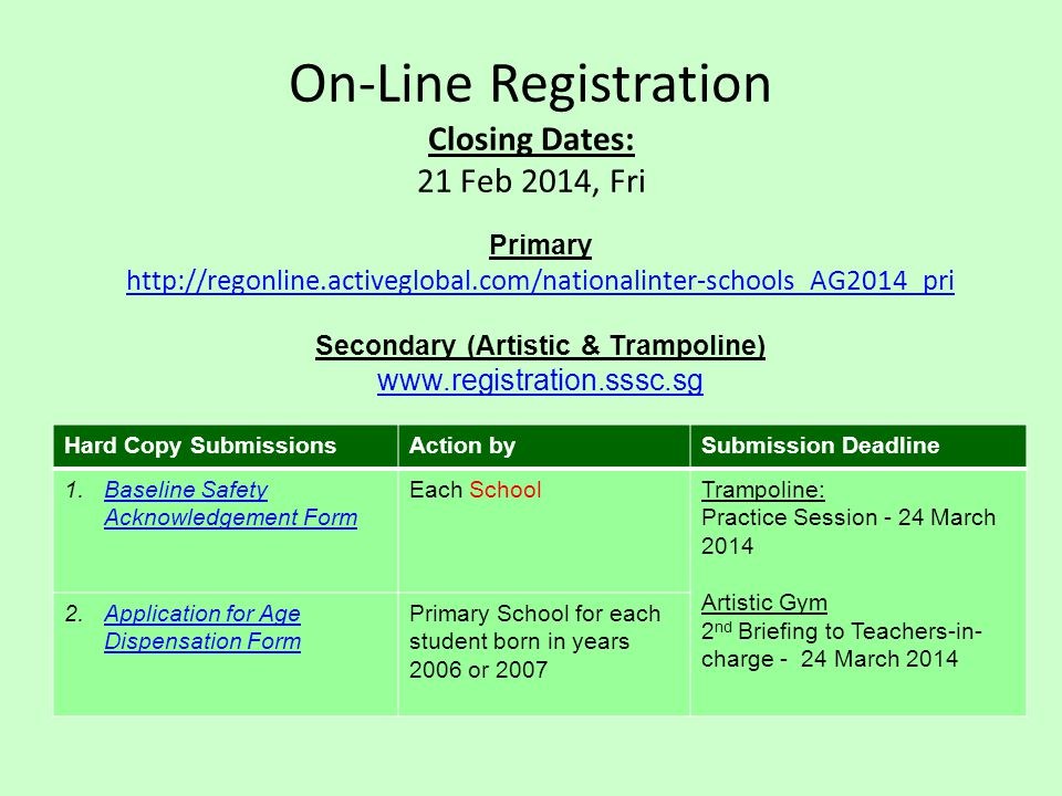 On-Line Registration Closing Dates: 21 Feb 2014, Fri