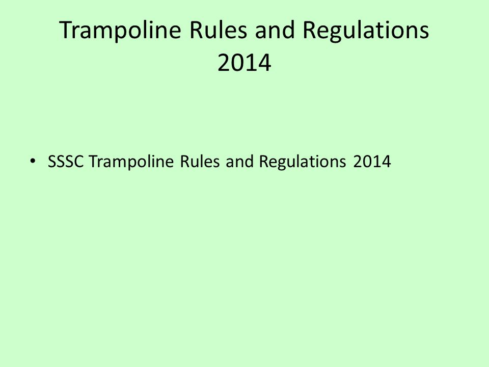 Trampoline Rules and Regulations 2014