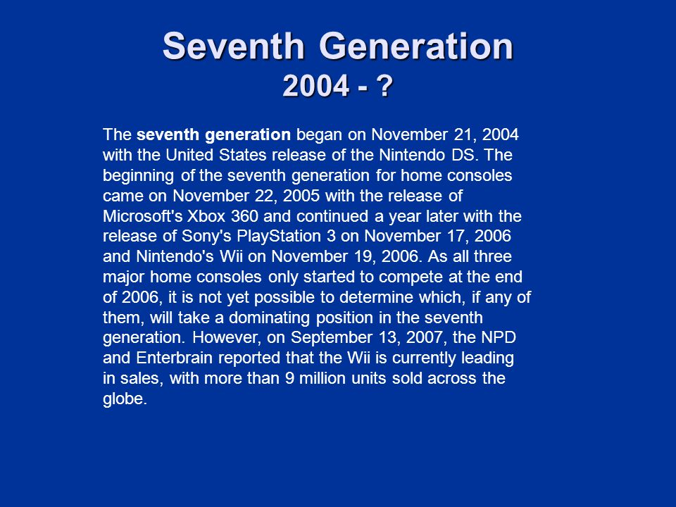 Seventh Generation 2004 -