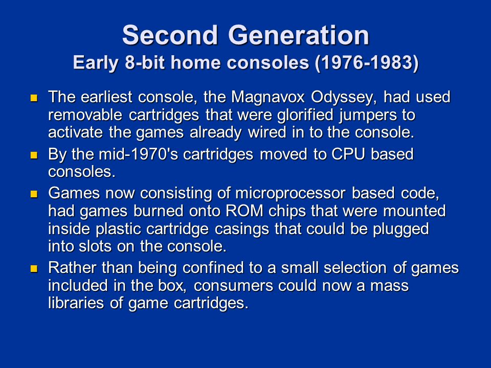 Second Generation Early 8-bit home consoles (1976-1983)