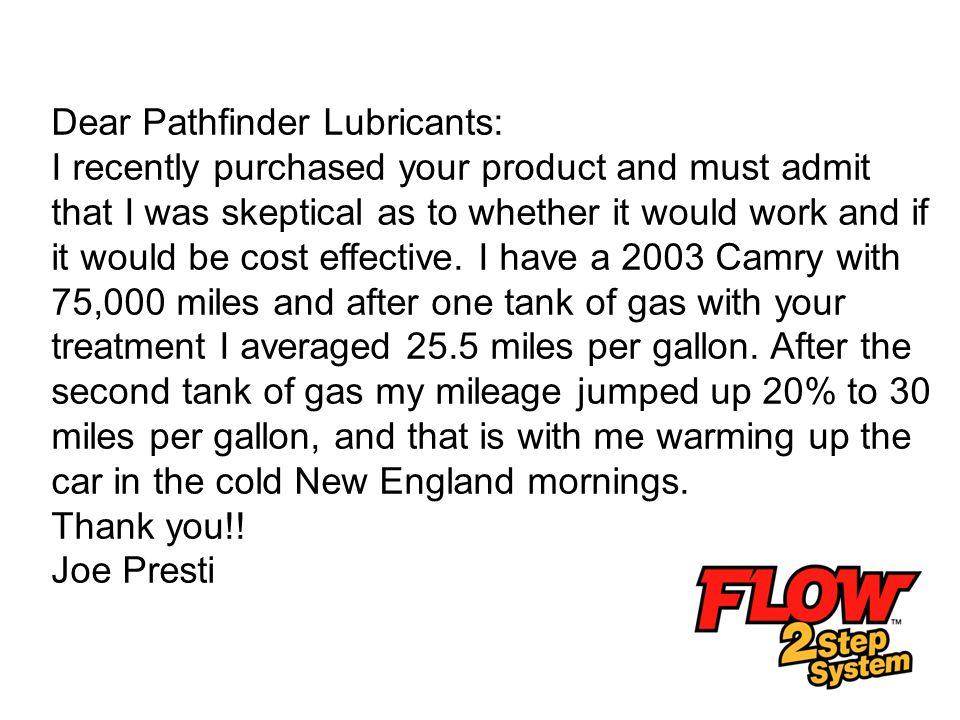 Dear Pathfinder Lubricants: