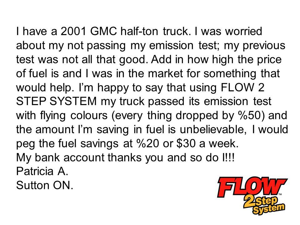 I have a 2001 GMC half-ton truck