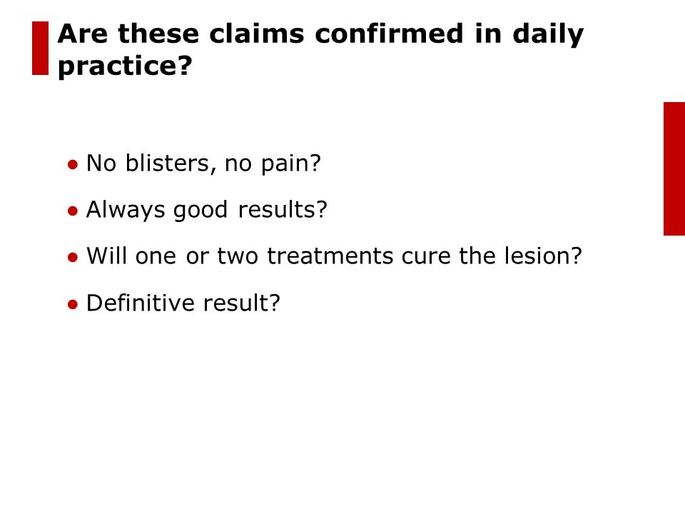 Are these claims confirmed in daily practice
