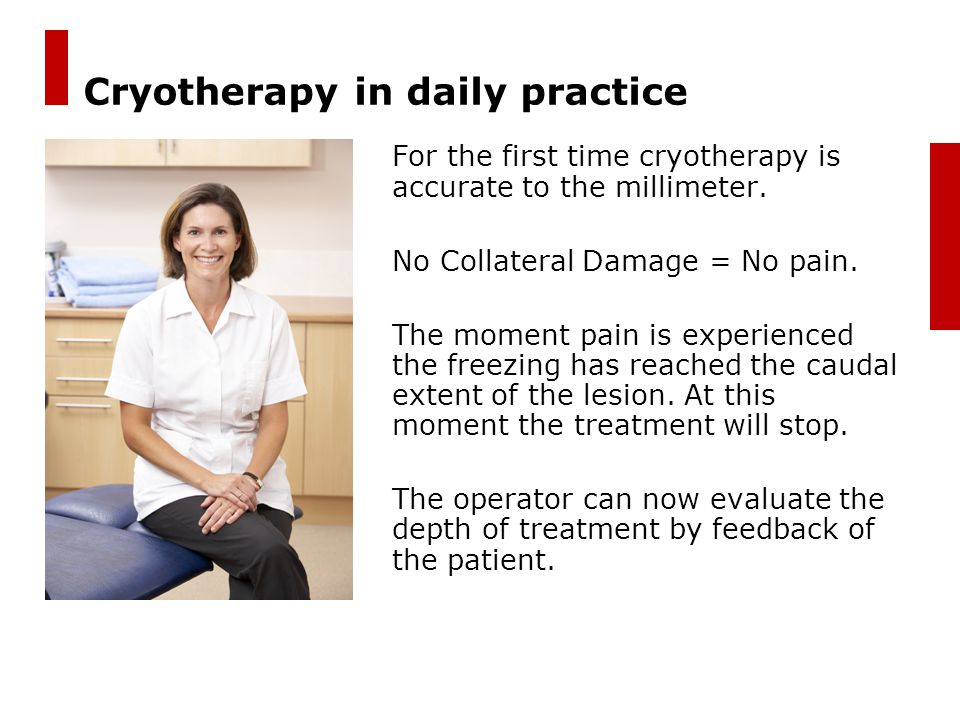 Cryotherapy in daily practice