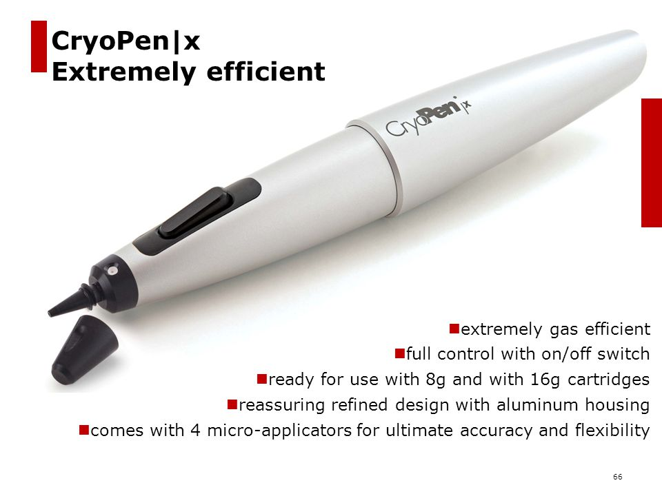 CryoPen|x Extremely efficient extremely gas efficient