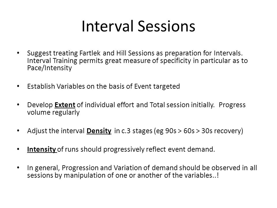 Interval Sessions