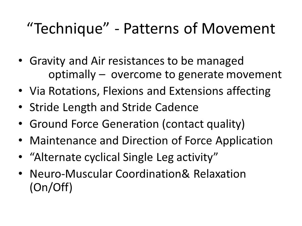 Technique - Patterns of Movement